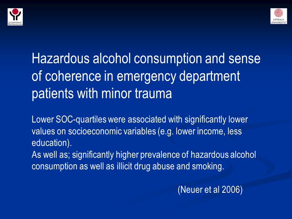 Hazardous alcohol consumption and sense of coherence in emergency department patients with minor trauma Lower SOC-quartiles were associated with significantly lower values on socioeconomic variables (e.g.