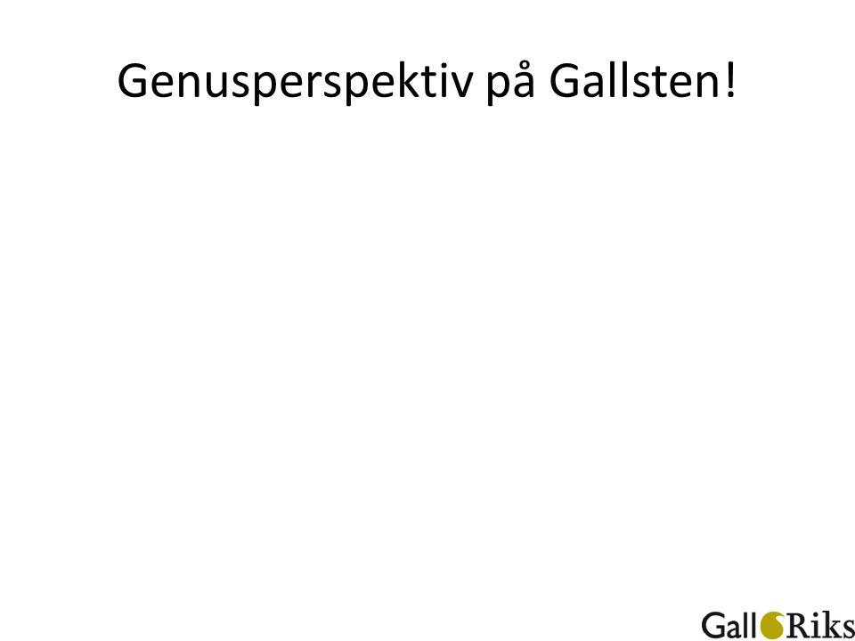 Genusperspektiv på Gallsten!