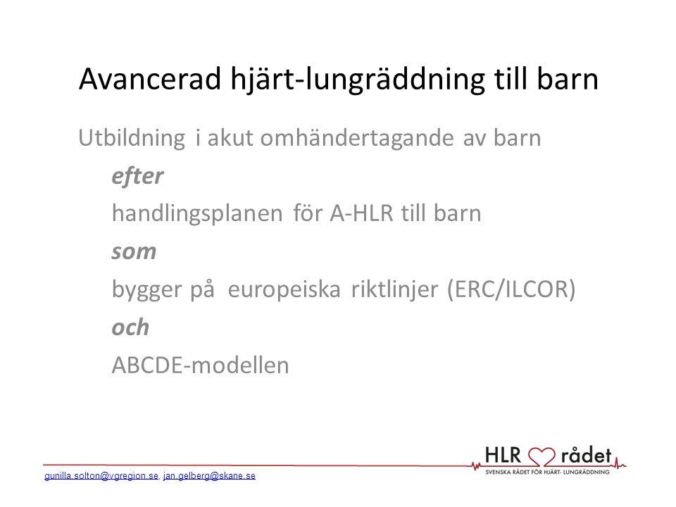 Avancerad hjärt-lungräddning till barn Utbildning i akut omhändertagande av barn efter handlingsplanen för A-HLR till barn som bygger på europeiska ri