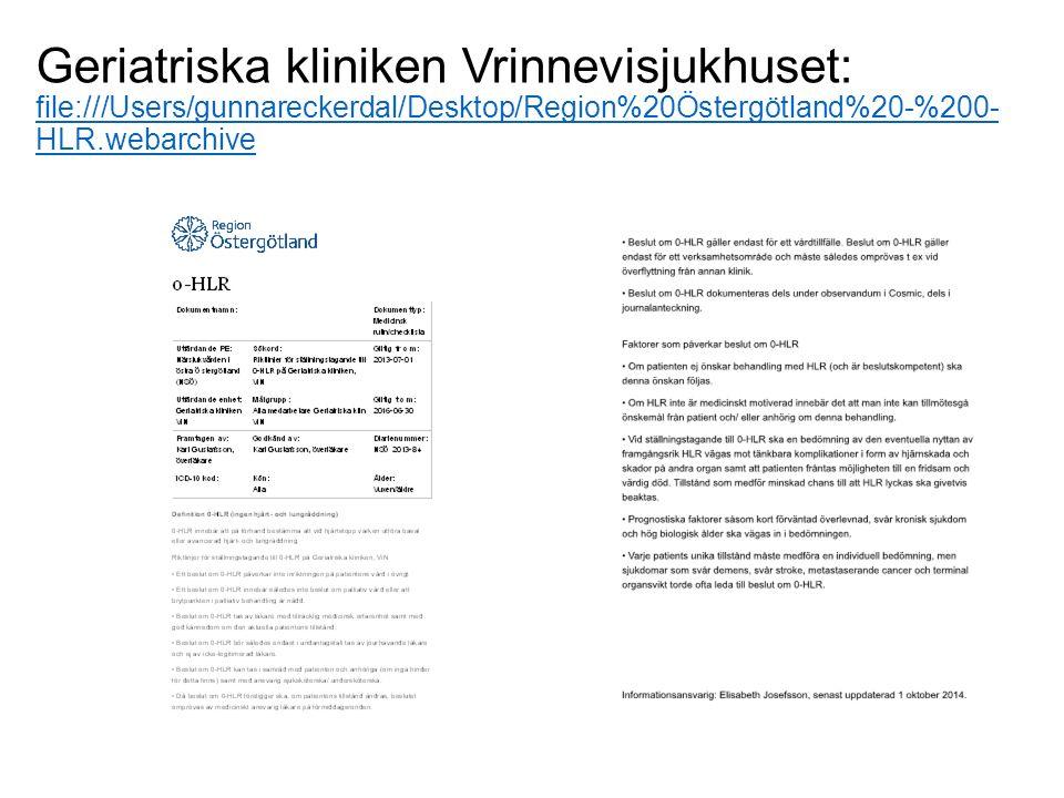 Geriatriska kliniken Vrinnevisjukhuset: file:///Users/gunnareckerdal/Desktop/Region%20Östergötland%20-%200- HLR.webarchive file:///Users/gunnareckerdal/Desktop/Region%20Östergötland%20-%200- HLR.webarchive