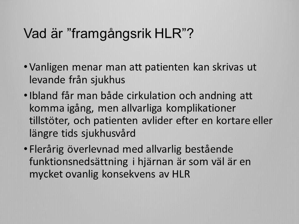 Vad är framgångsrik HLR .