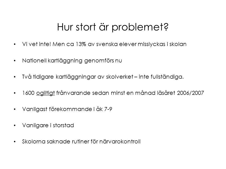 Hur stort är problemet. Vi vet inte.