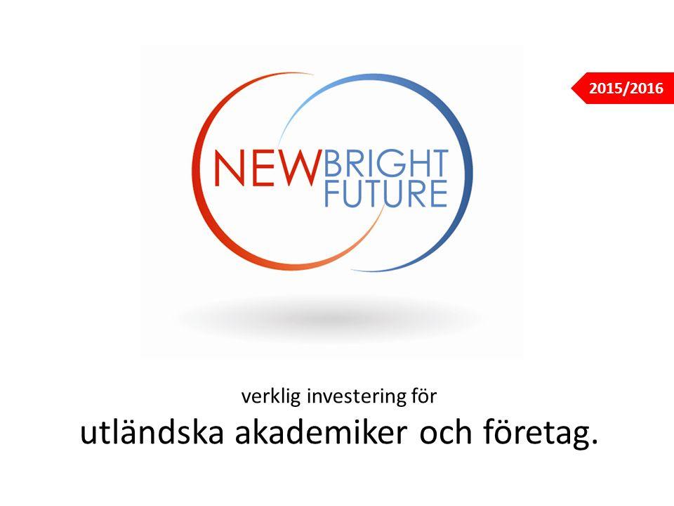 verklig investering för utländska akademiker och företag. 2015/2016