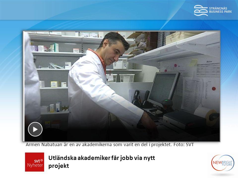 Utländska akademiker får jobb via nytt projekt Armen Nabatuan är en av akademikerna som varit en del i projektet.