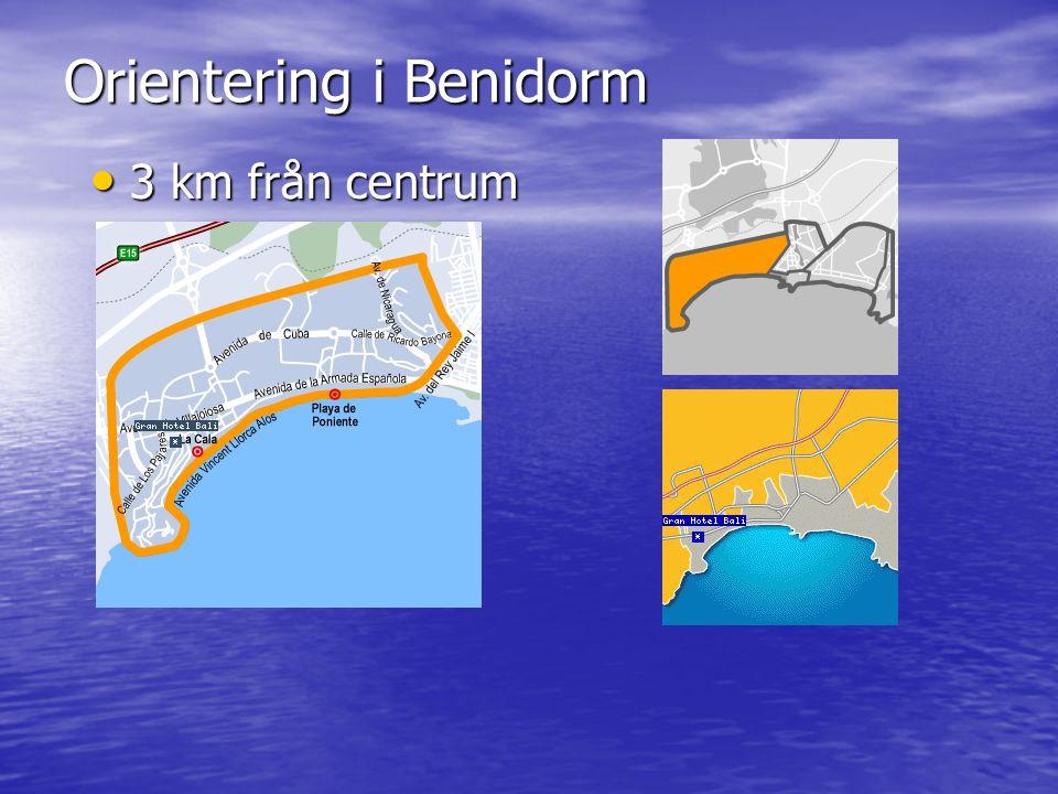 Orientering i Benidorm 3 km från centrum 3 km från centrum