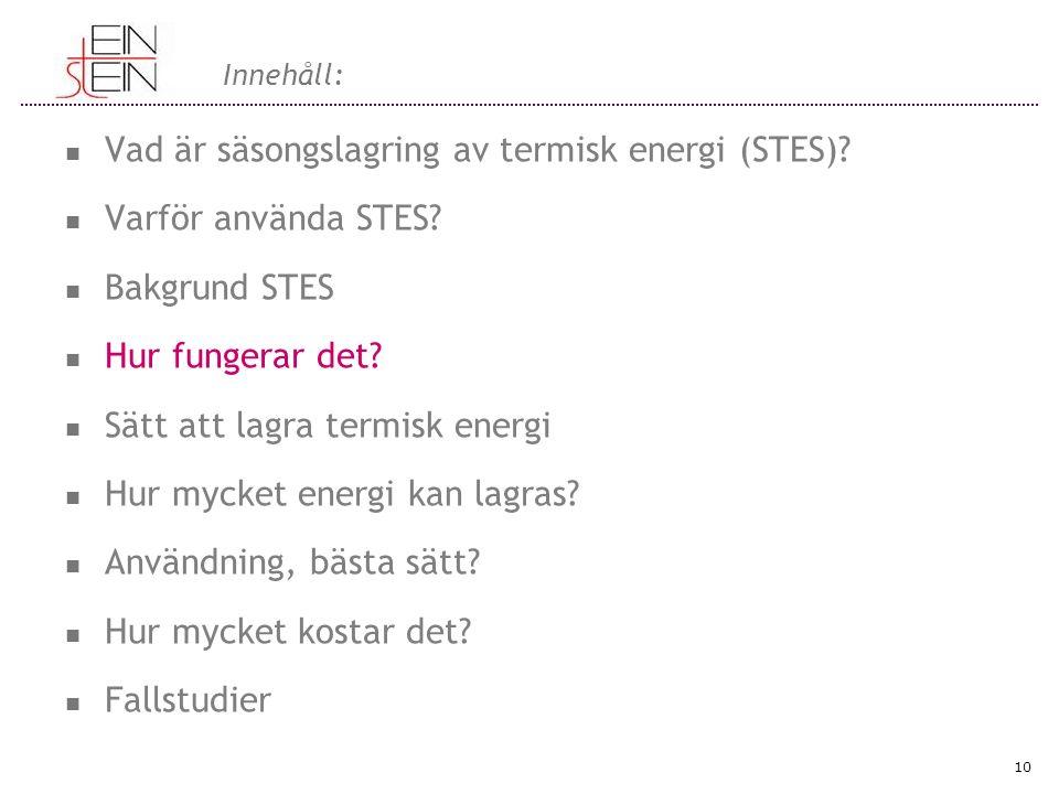 Innehåll: Vad är säsongslagring av termisk energi (STES).