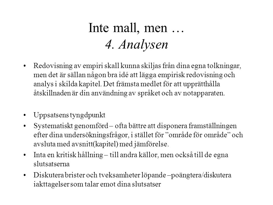 Inte mall, men … 4.