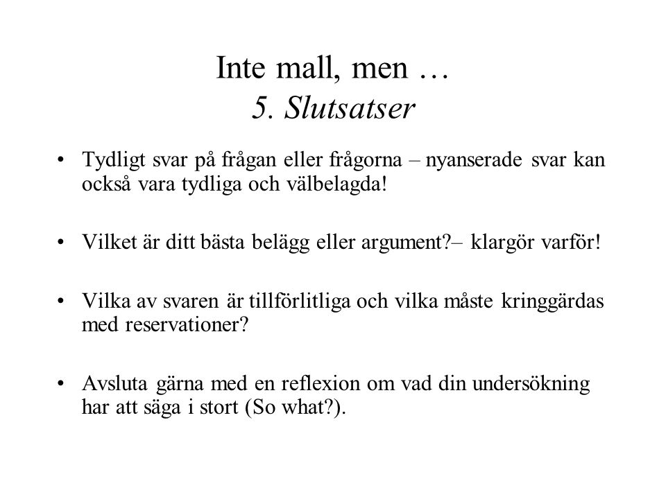Inte mall, men … 5.