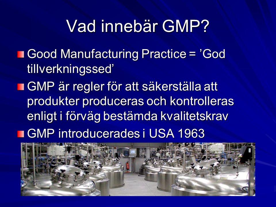 Sammanfattning GLP och GMP Regler med patientens säkerhet i fokus Skriftliga procedurer Allt dokumenteras och sparas SpårbarhetValidering Intern och extern inspektion