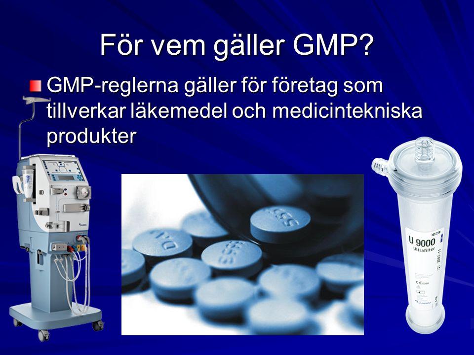 För vilka aktiviteter gäller GMP.