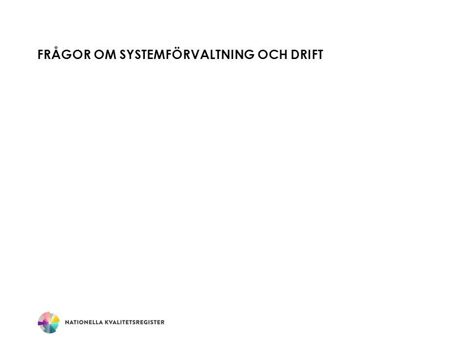 FRÅGOR OM SYSTEMFÖRVALTNING OCH DRIFT