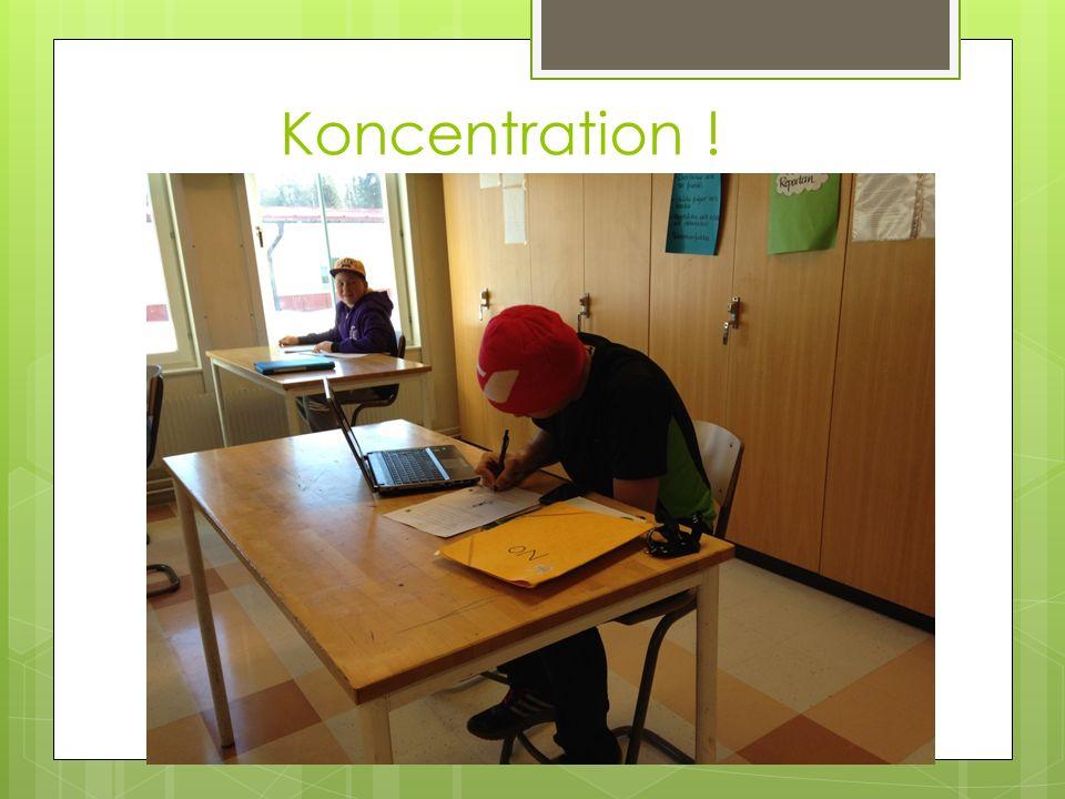 Koncentration !