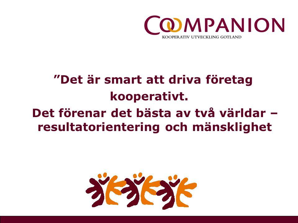 Det är smart att driva företag kooperativt.