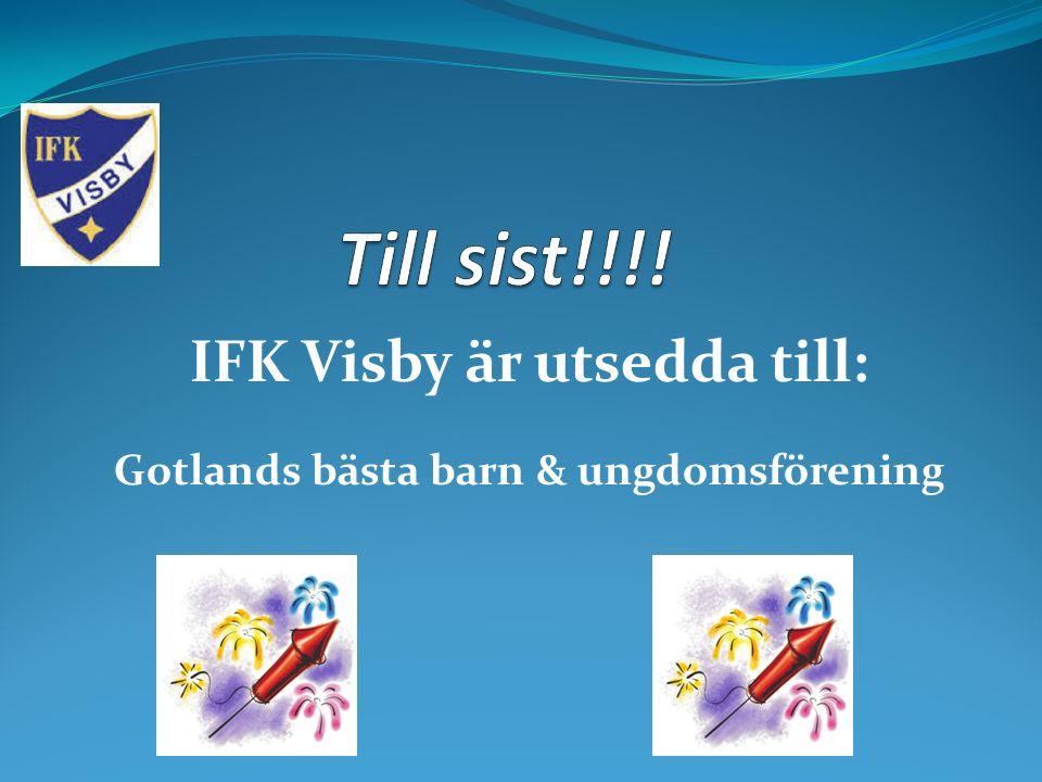 IFK Visby är utsedda till: Gotlands bästa barn & ungdomsförening