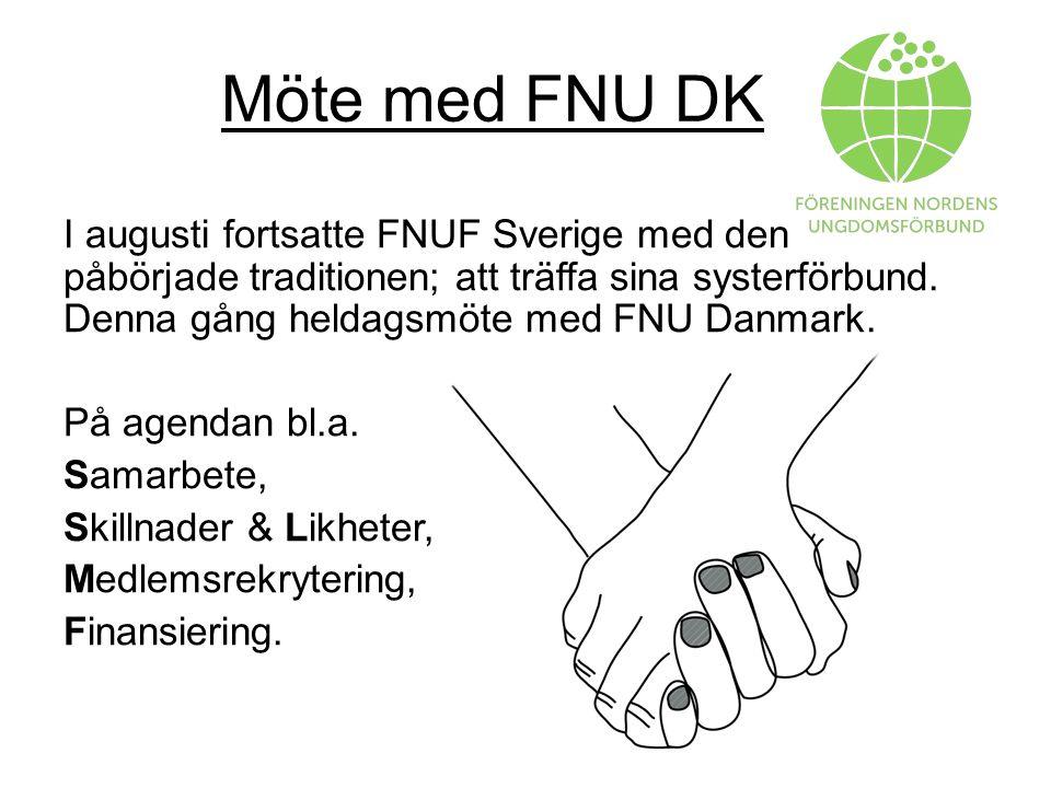 Möte med FNU DK I augusti fortsatte FNUF Sverige med den påbörjade traditionen; att träffa sina systerförbund.