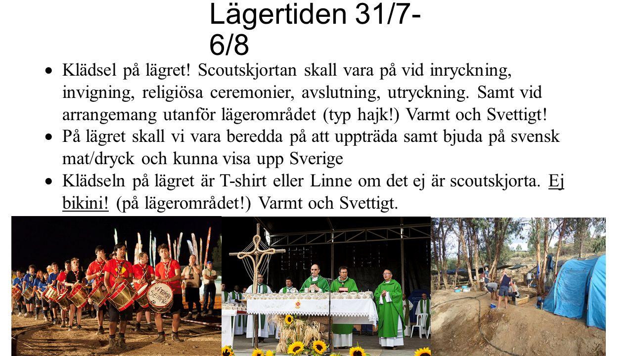 Mot lägret 31/7  Resan till lägret sker i scoutskjortan!  Ev. Bussresa Lissabon - lägret ca 4-5 timmar, matsäck skall ordnas innan!  Kan ta lång ti