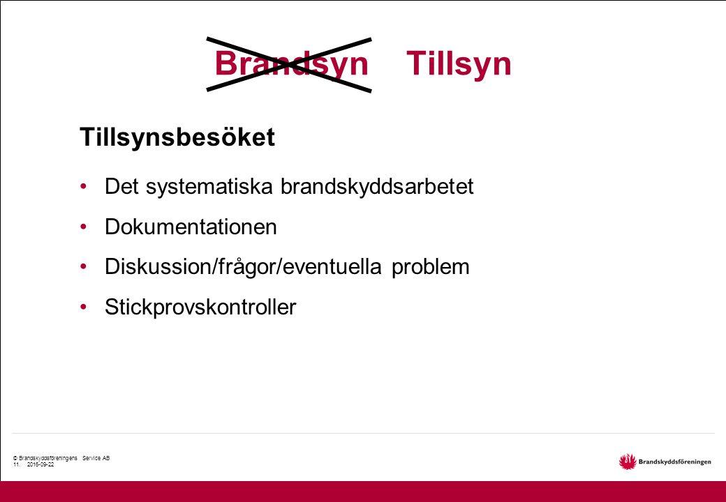 © Brandskyddsföreningens Service AB 11.