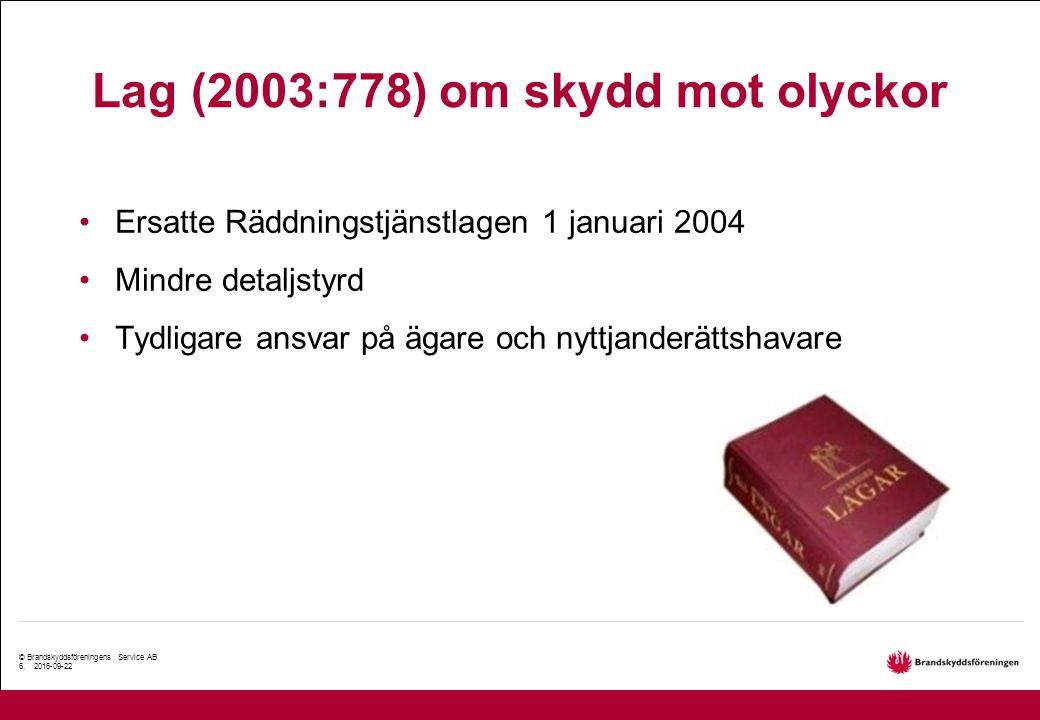 © Brandskyddsföreningens Service AB 6.