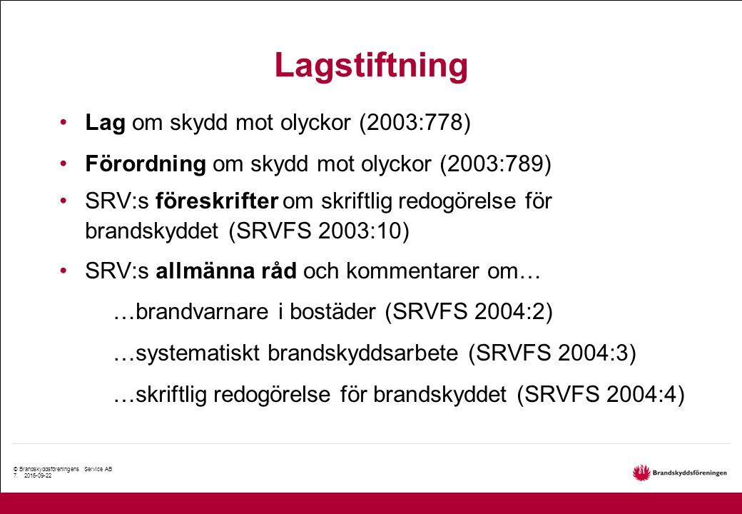 © Brandskyddsföreningens Service AB 7.