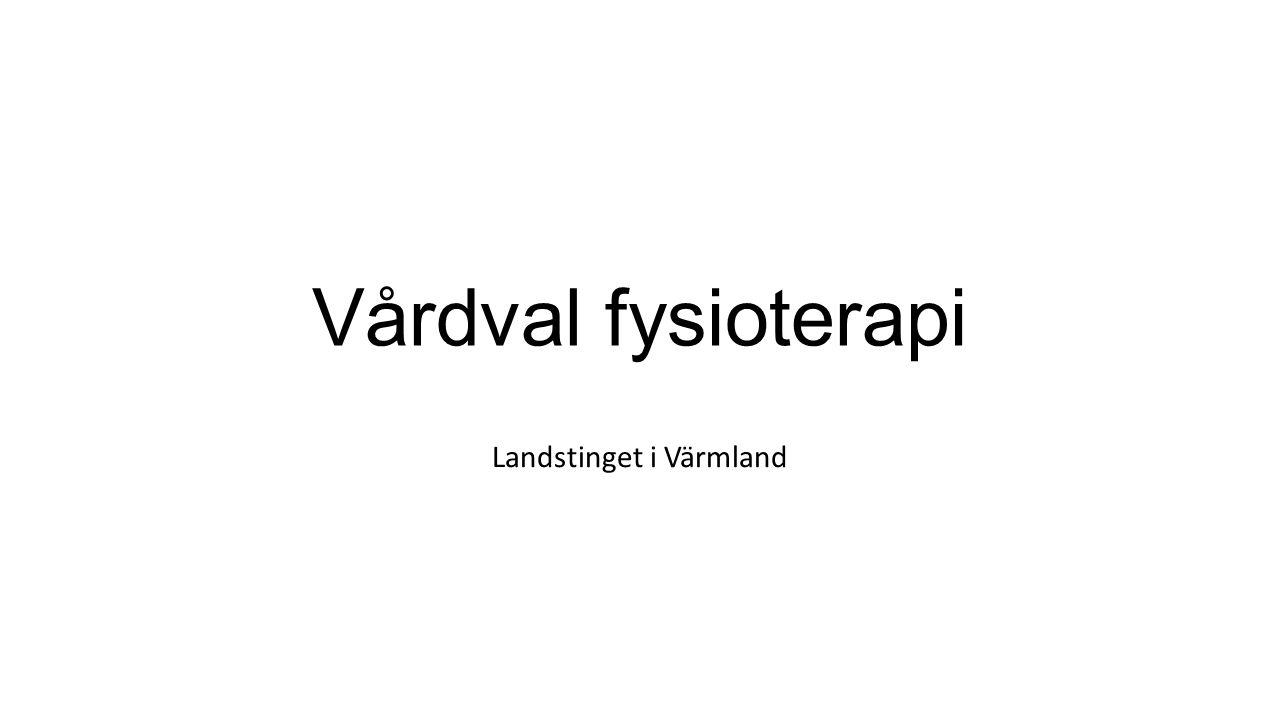 Vårdval fysioterapi Landstinget i Värmland