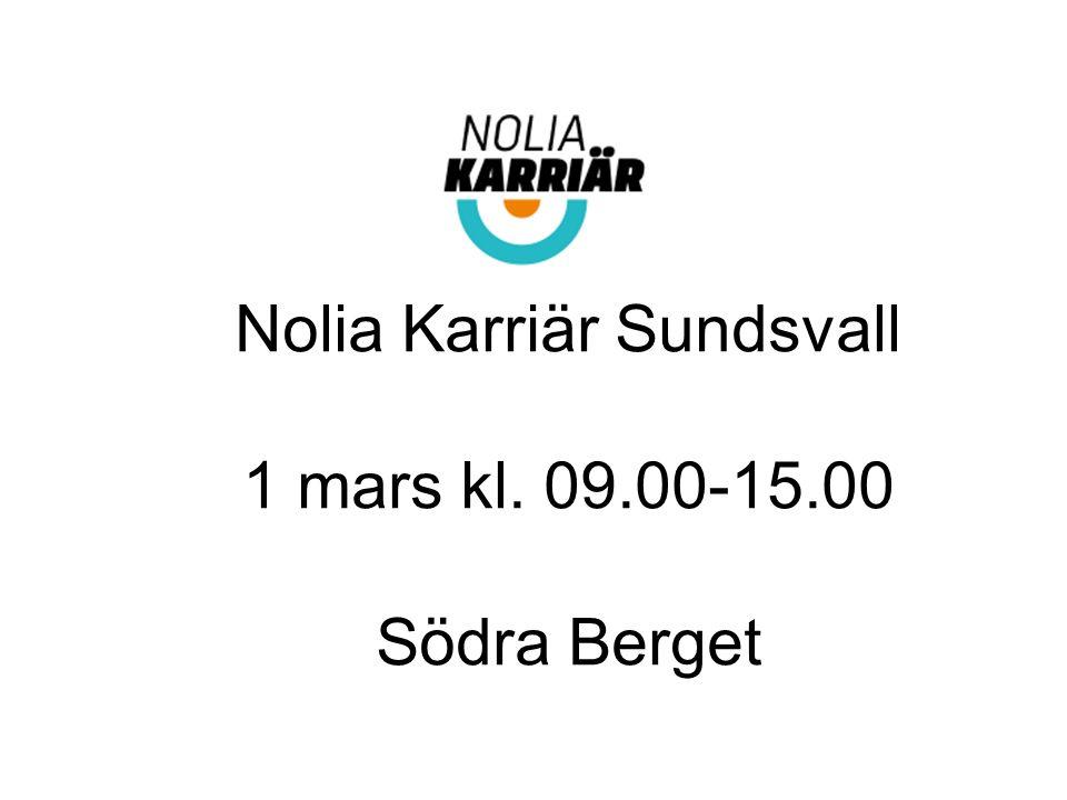 Nolia Karriär Sundsvall 1 mars kl. 09.00-15.00 Södra Berget