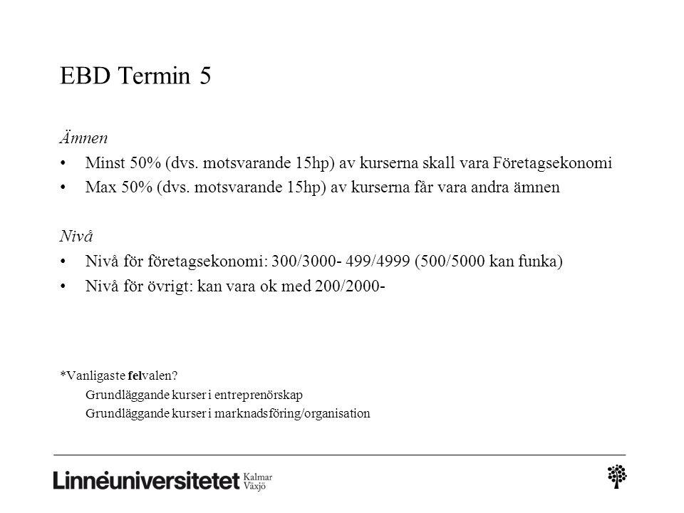 EBD Termin 5 Ämnen Minst 50% (dvs.