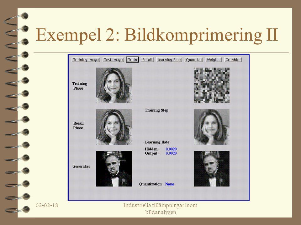 02-02-18Industriella tillämpningar inom bildanalysen Exempel 2: Bildkomprimering II