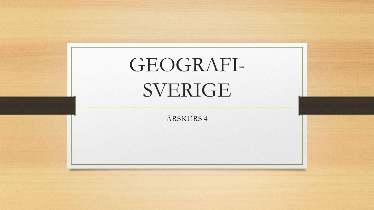 GEOGRAFI- SVERIGE ÅRSKURS 4