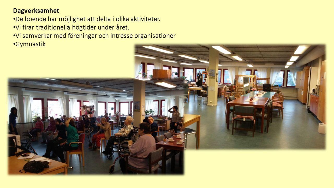 Dagverksamhet De boende har möjlighet att delta i olika aktiviteter.