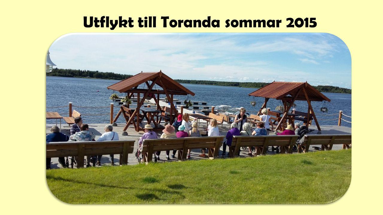 Utflykt till Toranda sommar 2015