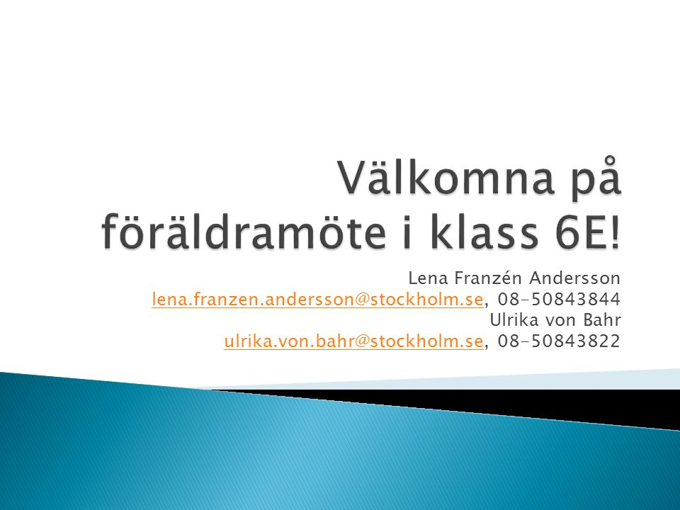 Lena Franzén Andersson lena.franzen.andersson@stockholm.selena.franzen.andersson@stockholm.se, 08-50843844 Ulrika von Bahr ulrika.von.bahr@stockholm.seulrika.von.bahr@stockholm.se, 08-50843822