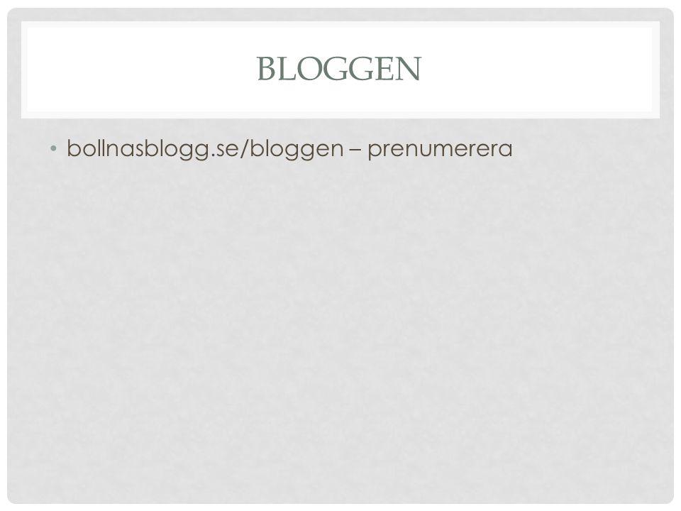 BLOGGEN bollnasblogg.se/bloggen – prenumerera
