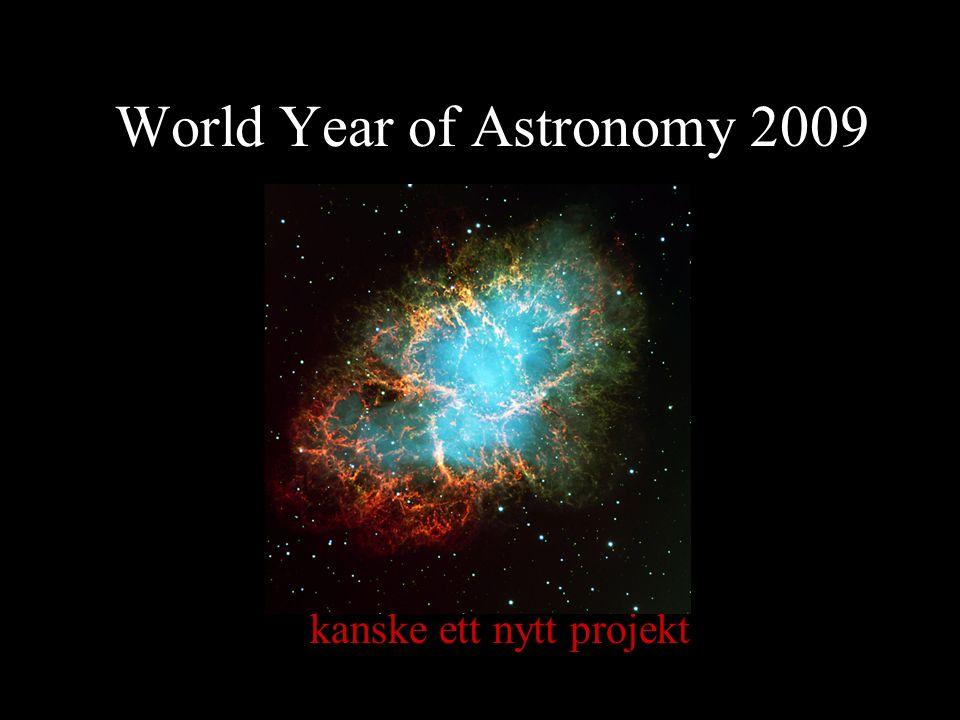 World Year of Astronomy 2009 kanske ett nytt projekt