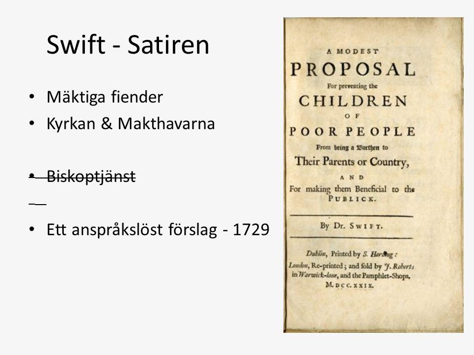 Swift - Satiren Mäktiga fiender Kyrkan & Makthavarna Biskoptjänst Ett anspråkslöst förslag - 1729