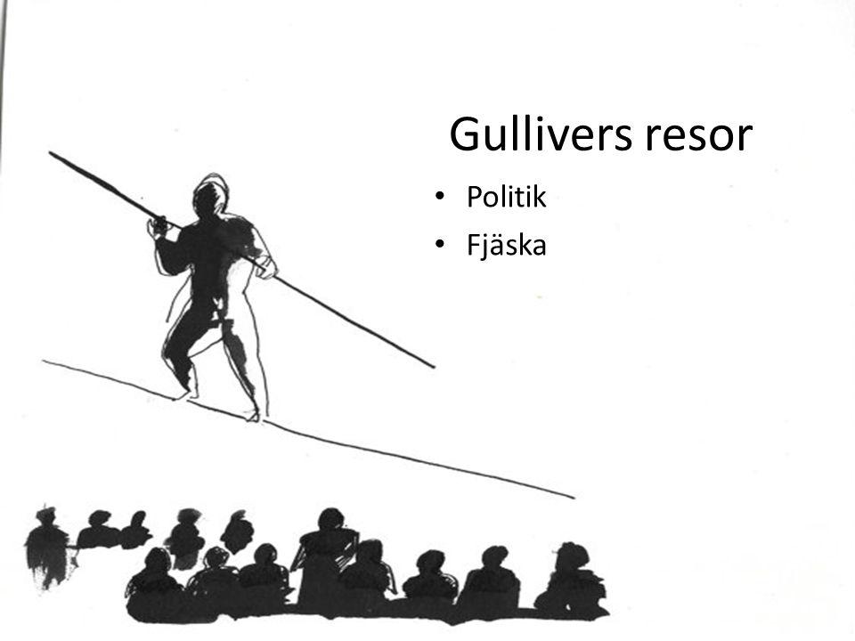 Gullivers resor Politik Fjäska