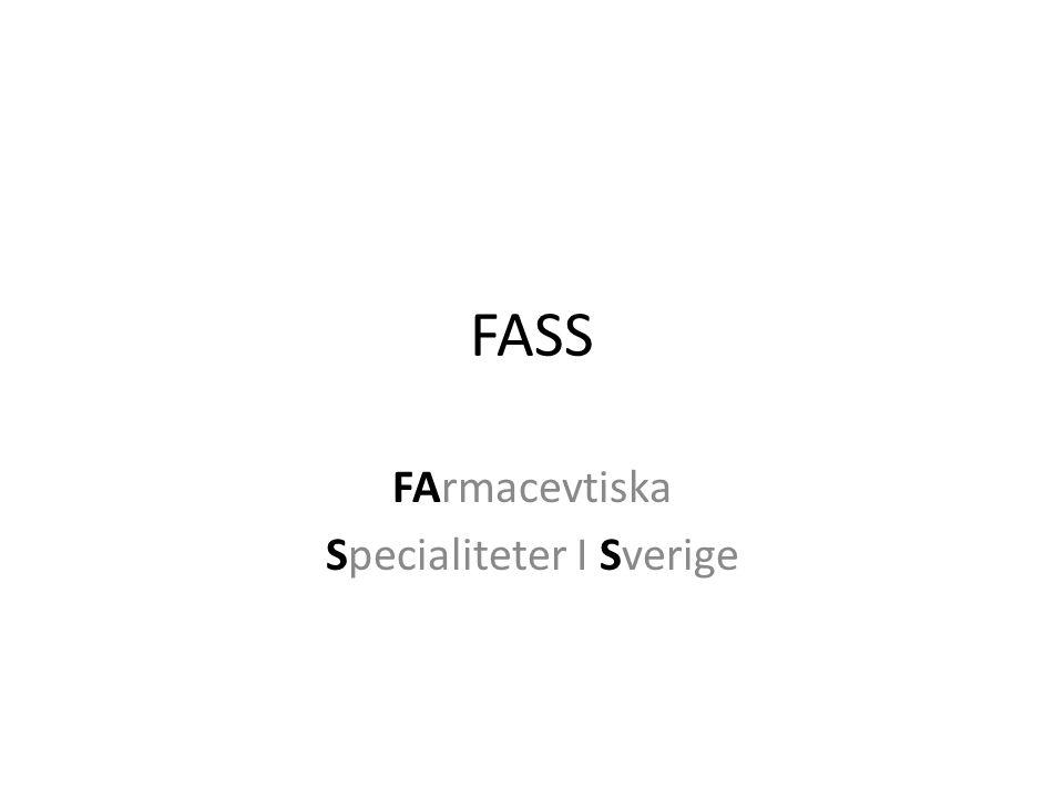 FASS FArmacevtiska Specialiteter I Sverige