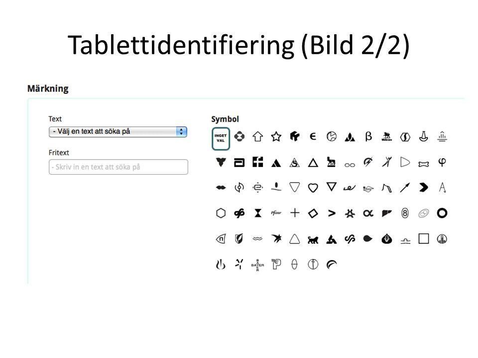 Tablettidentifiering (Bild 2/2)