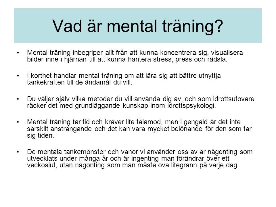 Vad är mental träning.