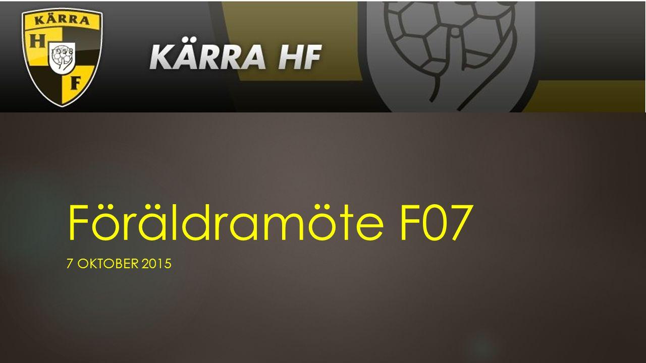 Föräldramöte F07 7 OKTOBER 2015