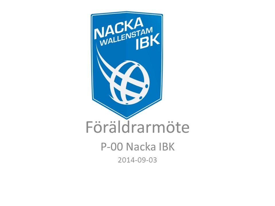 Föräldrarmöte P-00 Nacka IBK 2014-09-03