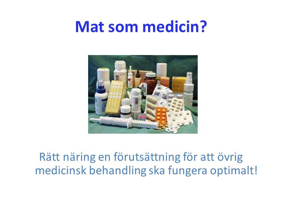Mat som medicin? Rätt näring en förutsättning för att övrig medicinsk behandling ska fungera optimalt!