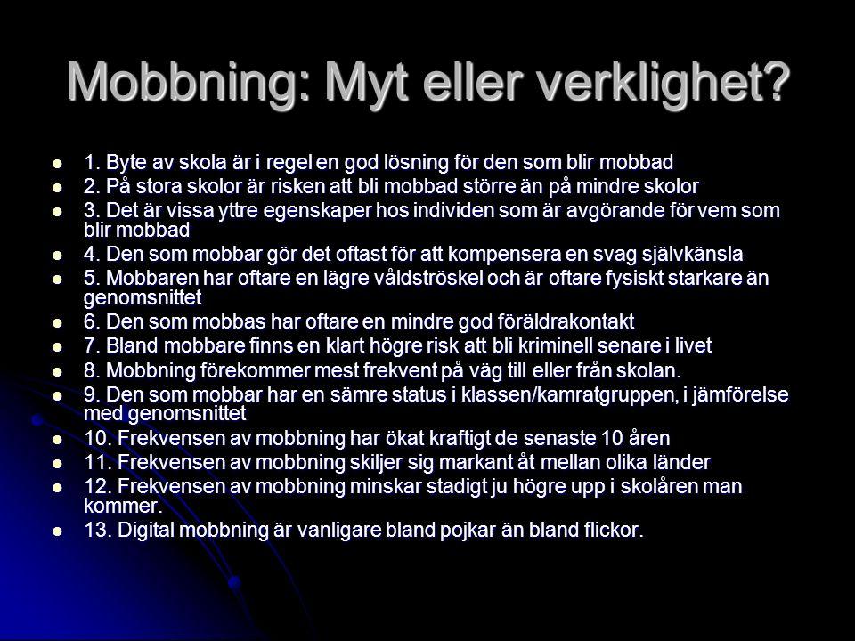 Mobbning: Myt eller verklighet. 1.