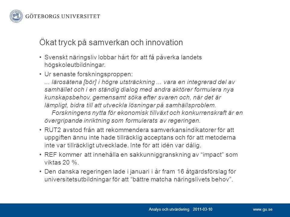 www.gu.se Ökat tryck på samverkan och innovation Svenskt näringsliv lobbar hårt för att få påverka landets högskoleutbildningar.