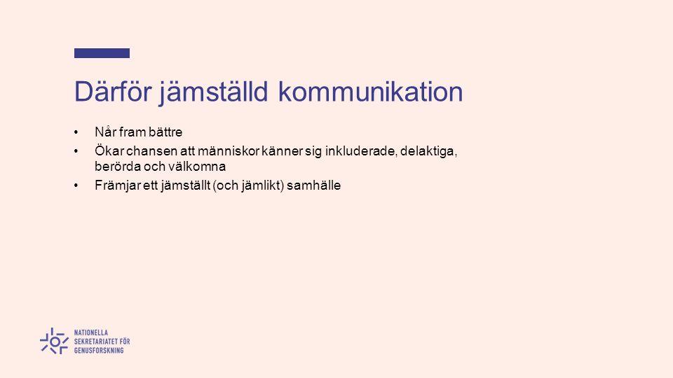 Överföring av information mellan människor Kommunikation enligt Nationalencyklopedin