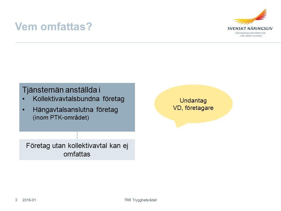 Omställningsavtalet OmställningsstödAvgångsersättning (AGE ) Åtgärder som underlättar att få nytt arbete för de som blivit eller riskerar att bli uppsagda pga arbetsbrist Ersättning till tjänstemän som blivit uppsagda pga arbetsbrist 0,3% (0,7% hängavtalsföretag) Uttas via faktura från Fora 2016-01 TRR Trygghetsrådet 4