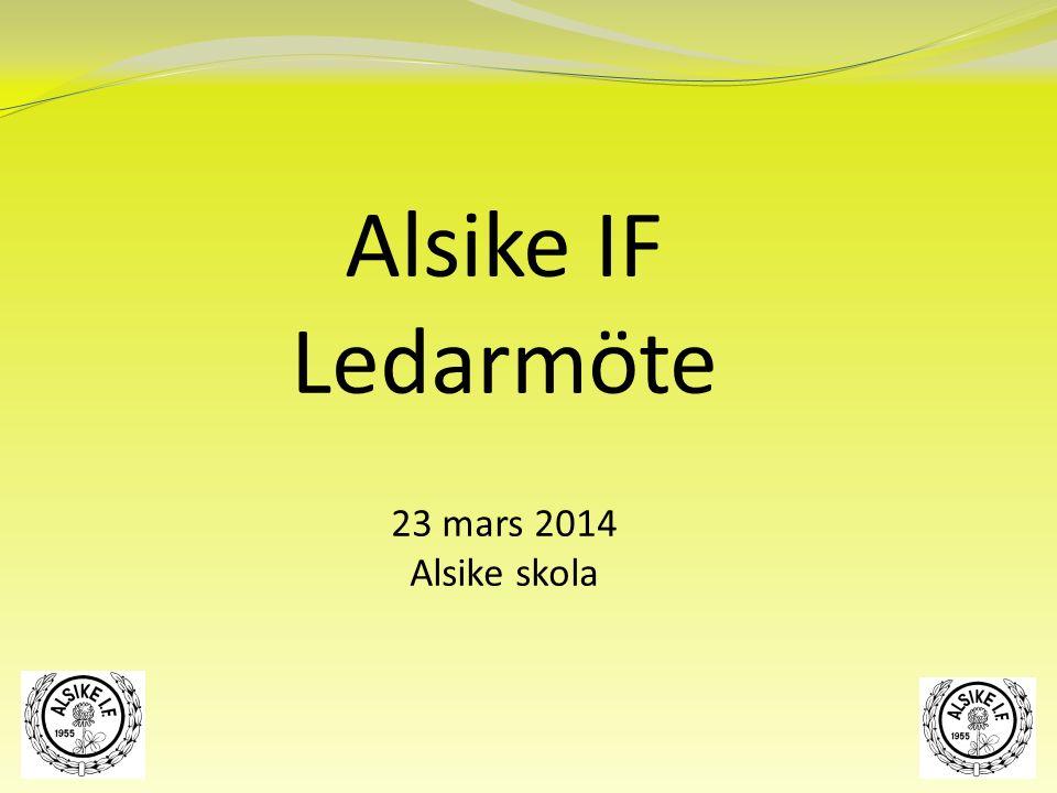 Alsike IF Ledarmöte 23 mars 2014 Alsike skola