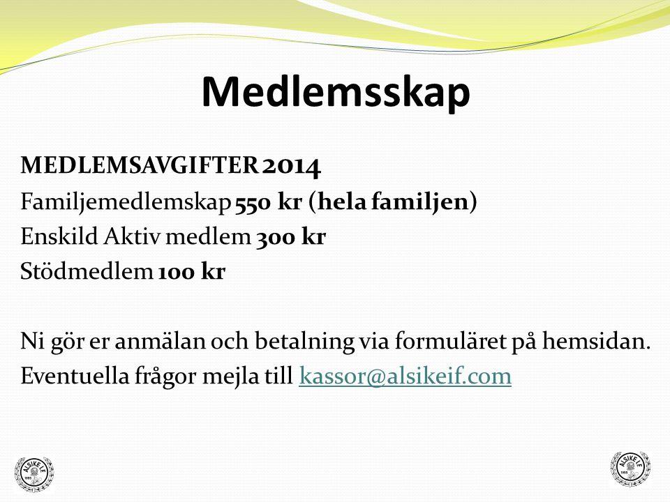 Medlemsskap MEDLEMSAVGIFTER 2014 Familjemedlemskap 550 kr (hela familjen) Enskild Aktiv medlem 300 kr Stödmedlem 100 kr Ni gör er anmälan och betalnin