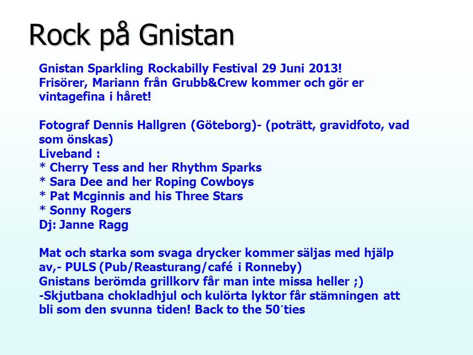 Rock på Gnistan Gnistan Sparkling Rockabilly Festival 29 Juni 2013.