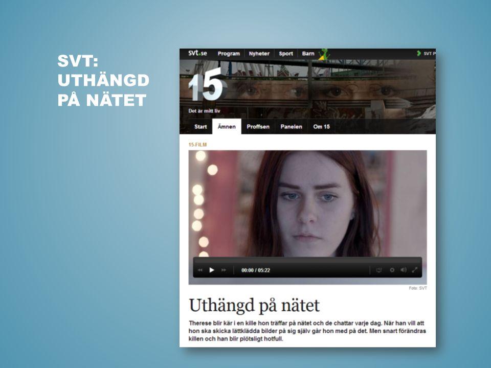SVT: UTHÄNGD PÅ NÄTET