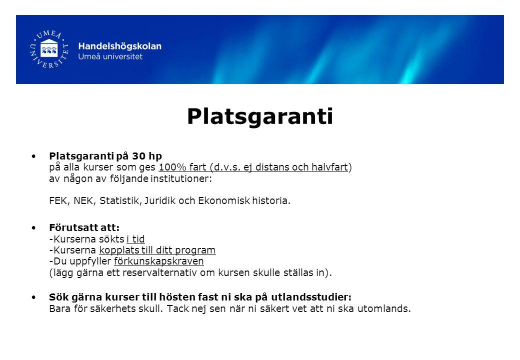 Platsgaranti Platsgaranti på 30 hp på alla kurser som ges 100% fart (d.v.s.
